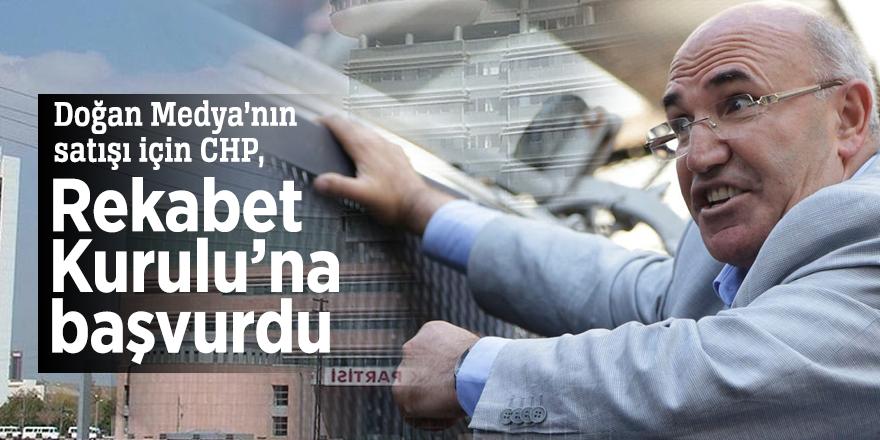 Doğan Medya'nın satışı için CHP, Rekabet Kurulu'na başvurdu