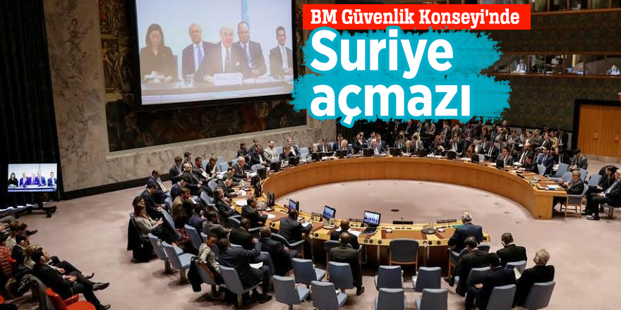 BM Güvenlik Konseyi'nde Suriye açmazı