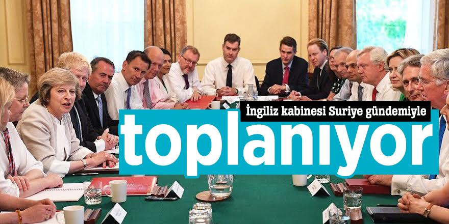 İngiliz kabinesi Suriye gündemiyle toplanıyor