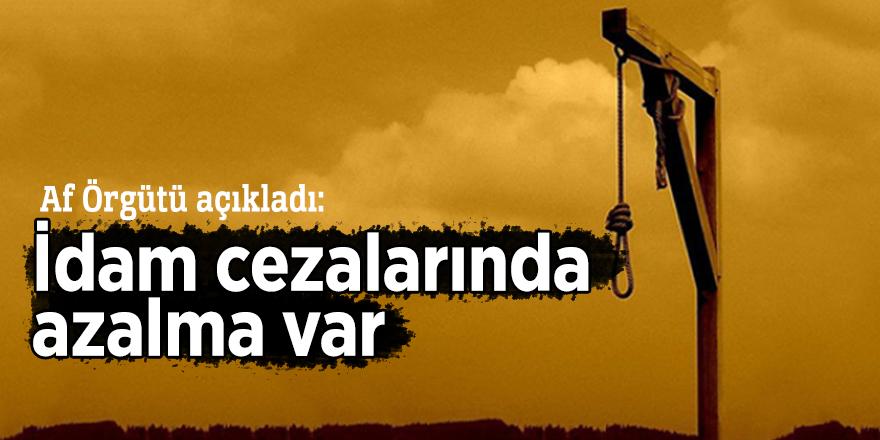 Af Örgütü açıkladı: İdam cezalarında azalma var