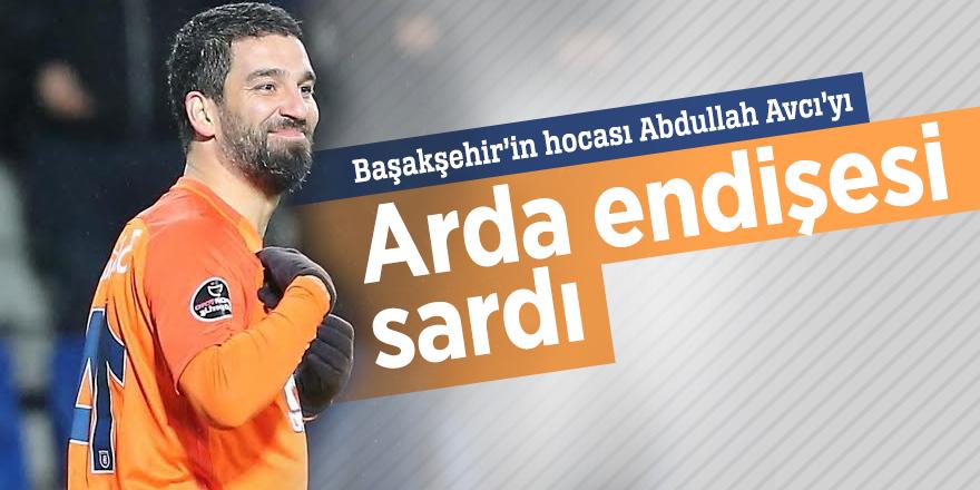 Başakşehir'in hocası Abdullah Avcı'yı Arda endişesi sardı