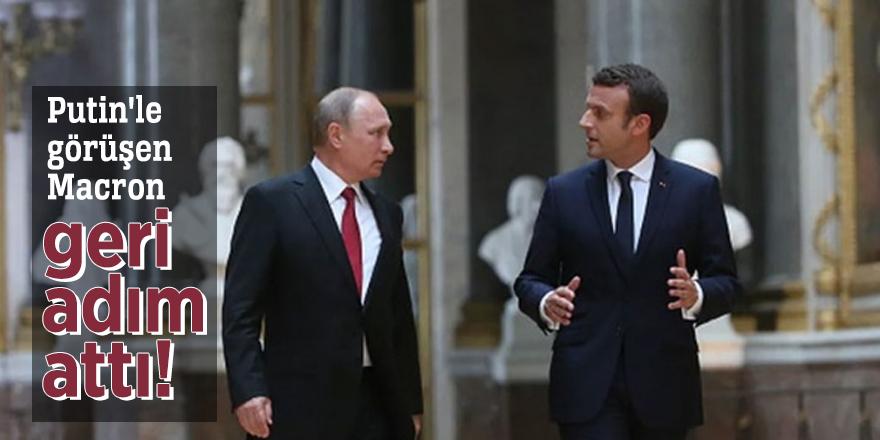 Putin'le görüşen Macron geri adım attı!