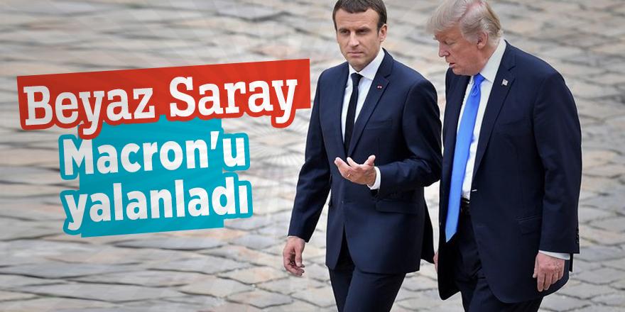 Beyaz Saray Macron'u yalanladı!