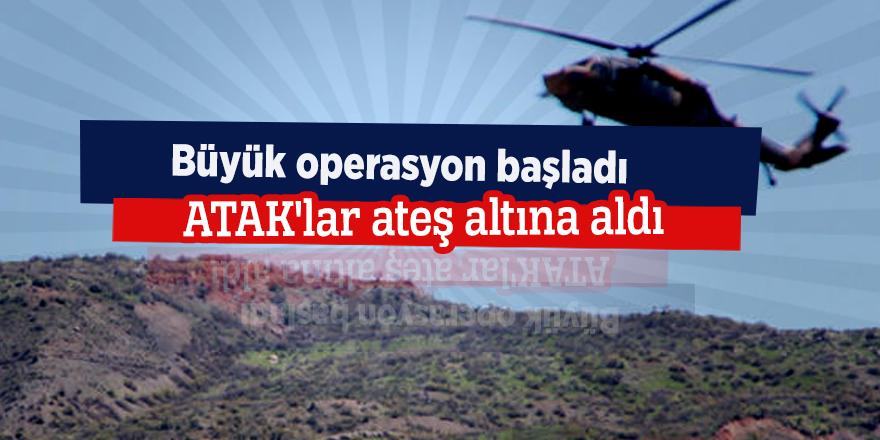 Büyük operasyon başladı! ATAK'lar ateş altına aldı