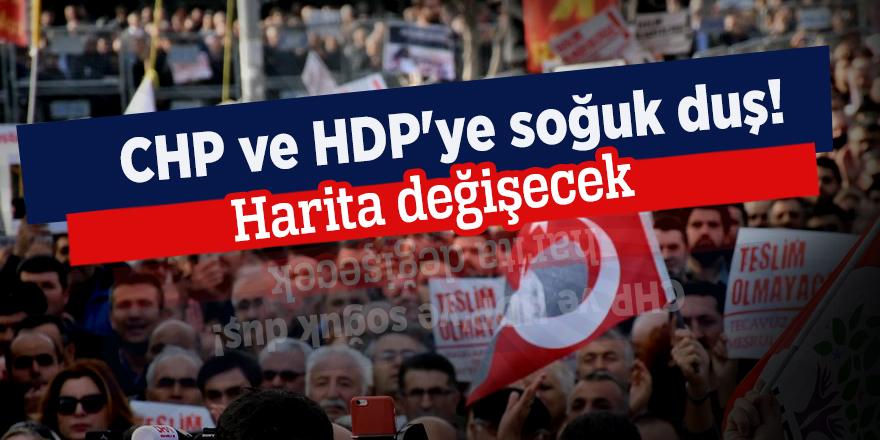 CHP ve HDP'ye soğuk duş! Harita değişecek
