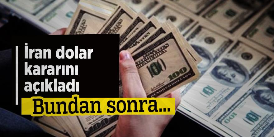 İran dolar kararını açıkladı: Bundan sonra...