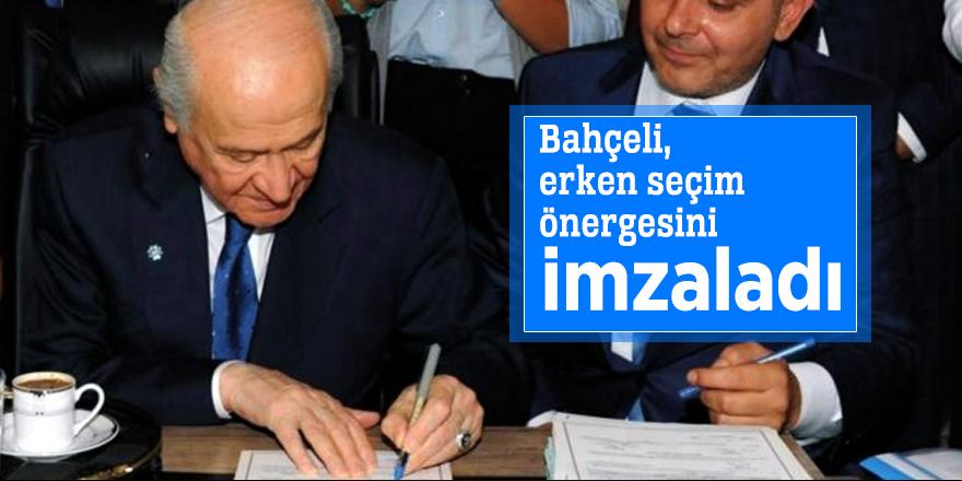 Bahçeli, erken seçim önergesini imzaladı