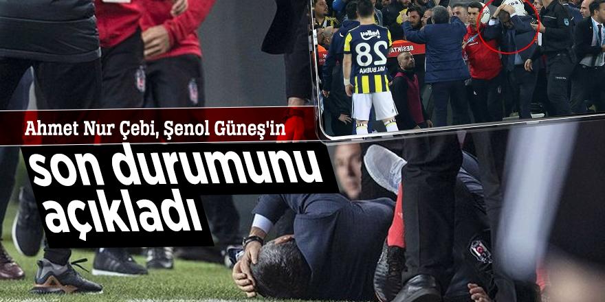 Ahmet Nur Çebi, Şenol Güneş'in son durumunu açıkladı