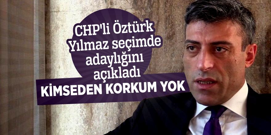 CHP'li Öztürk Yılmaz seçimde adaylığını açıkladı