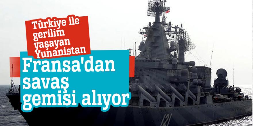 Türkiye ile gerilim yaşayan YunanistanFransa'dan savaş gemisi alıyor
