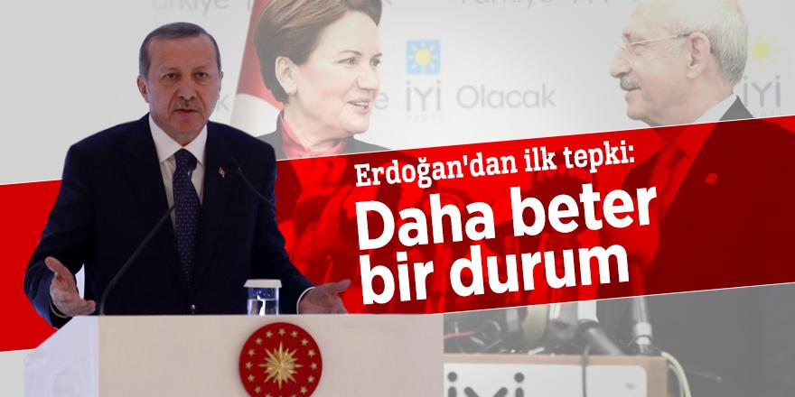Erdoğan'dan ilk tepki:  Daha beter bir durum