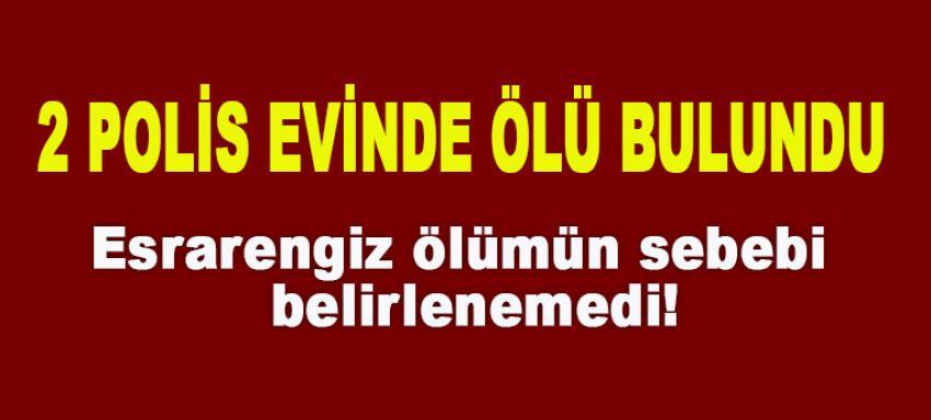 İstanbul'da 2 polis evinde ölü bulundu