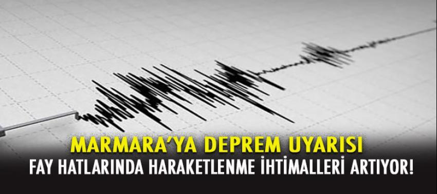 Marmara'ya deprem uyarısı!