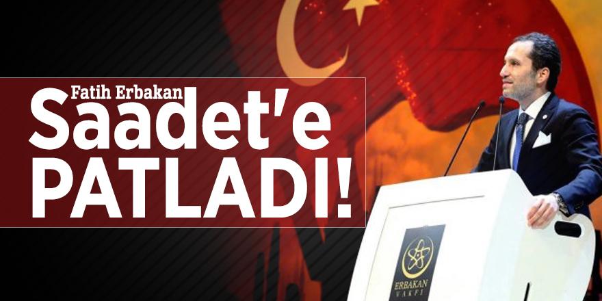 Fatih Erbakan Saadet'e PATLADI!