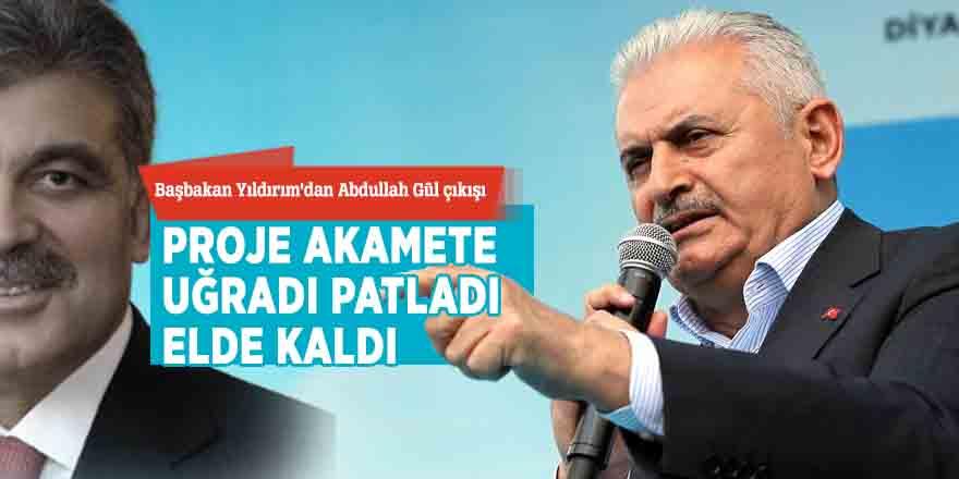 Başbakan Yıldırım'dan Gül çıkışı: Mühendislik projesi patladı