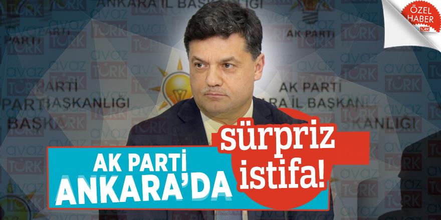 AK Parti Ankara'da sürpriz istifa!