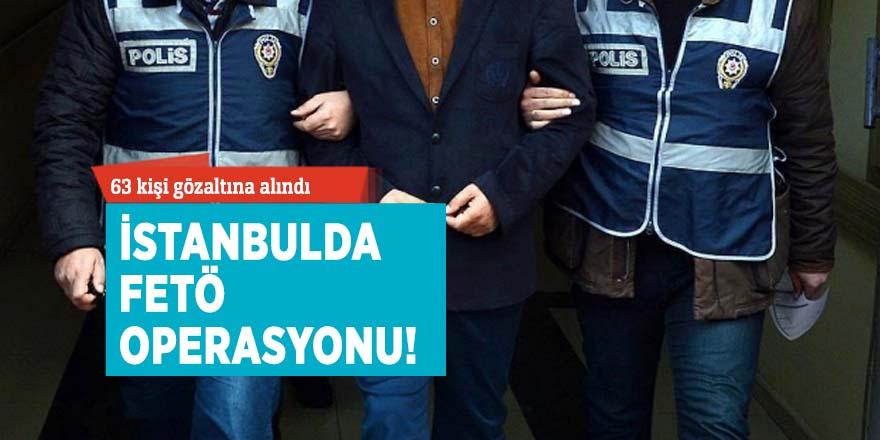 İstanbulda FETÖ operasyonu!