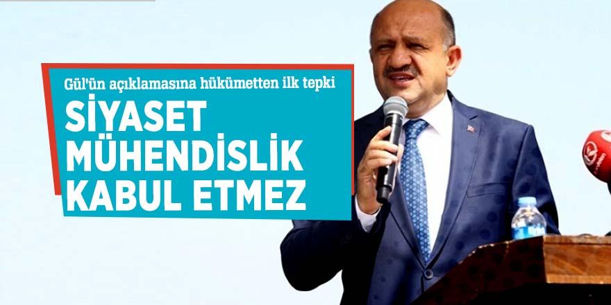 Gül'ün açıklamasına Hükümetten ilk tepki