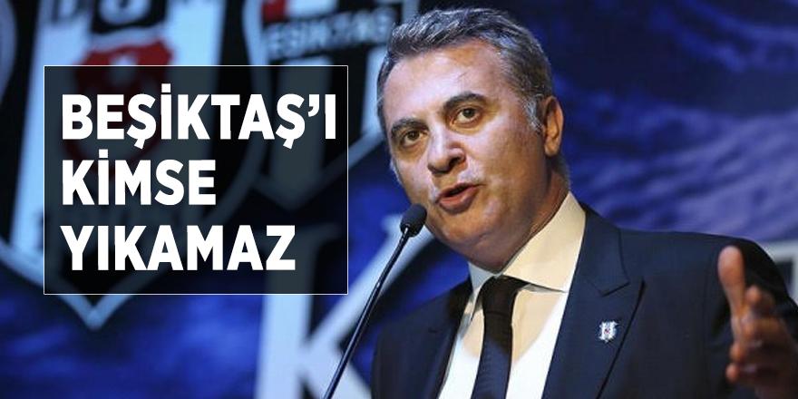 Beşiktaş'ı kimse yıkamaz
