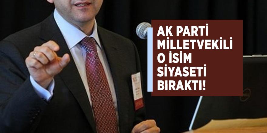 AK Partili milletvekili o isim siyaseti bıraktı!