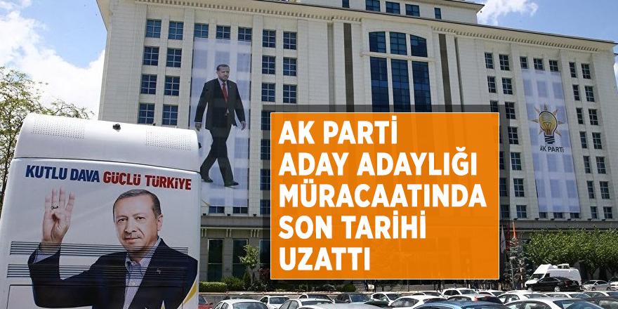 AK Parti aday adaylığı müracaatında son tarihi uzattı