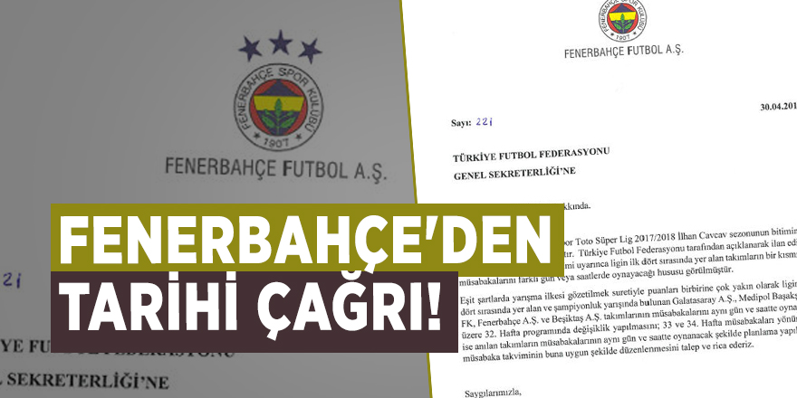 Fenerbahçe'den tarihi çağrı!