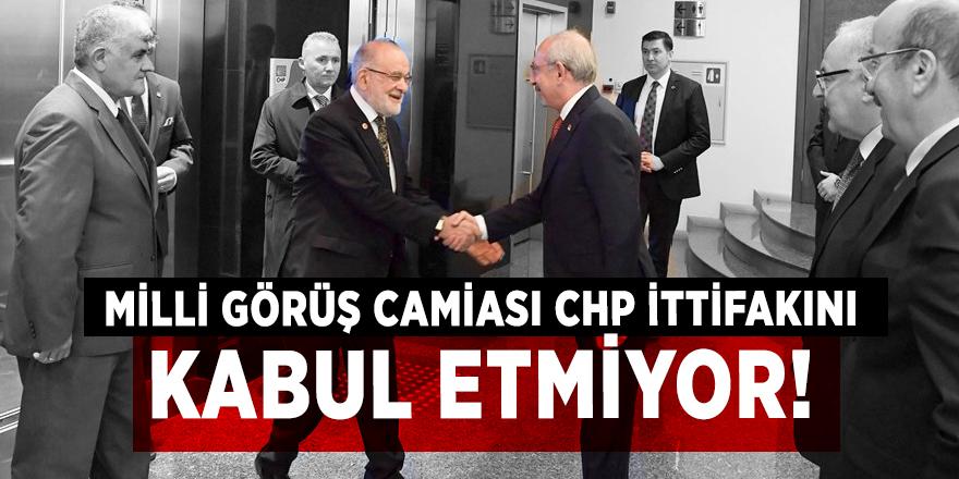 Milli Görüş camiası CHP ittifakını kabul etmiyor!