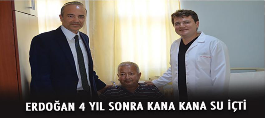 Erdoğan 4 yıl sonra kana kana su içti