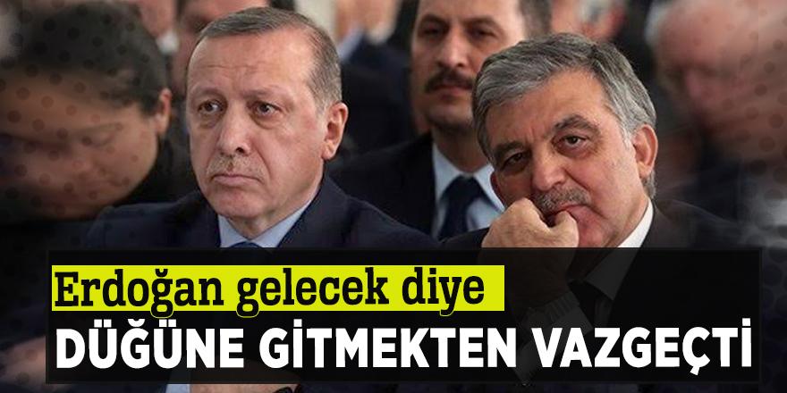 Erdoğan gelecek diye düğüne gitmekten vazgeçti