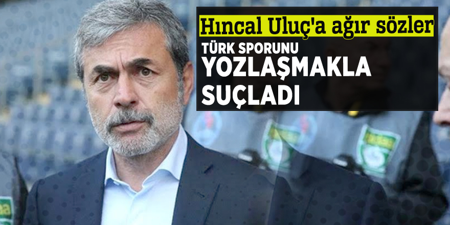 Aykut Kocaman, Hıncal Uluç'u, Türk sporunu yozlaşmakla suçladı