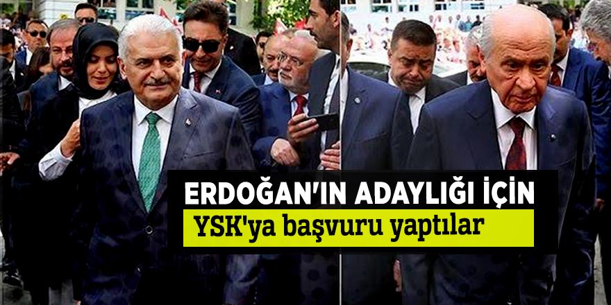 Erdoğan'ın adaylığı için YSK'ya başvuru yaptılar