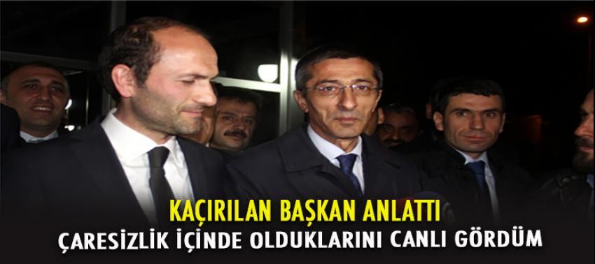 PKK'nın kaçırdığı başkan her şeyi anlattı