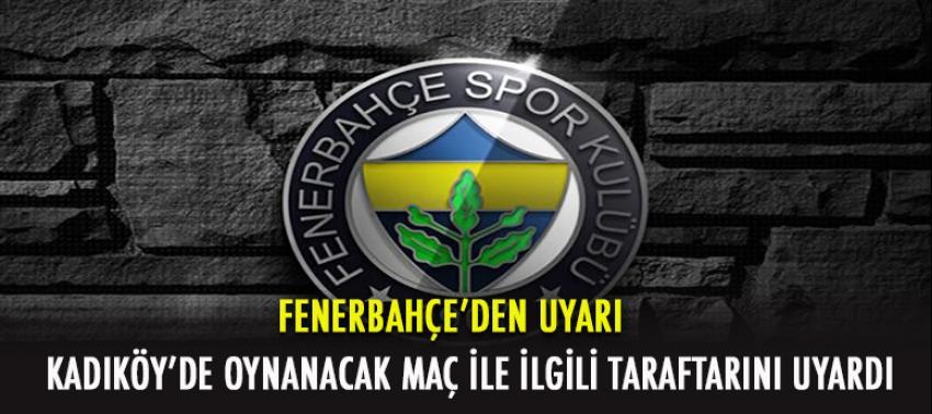 Fenerbahçe taraftarını uyardı!
