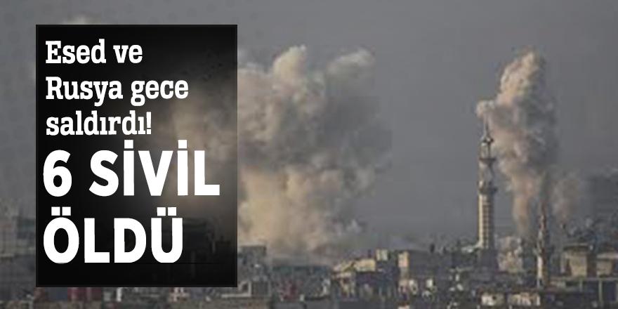 Esed ve Rusya gece saldırdı! 6 sivil öldü