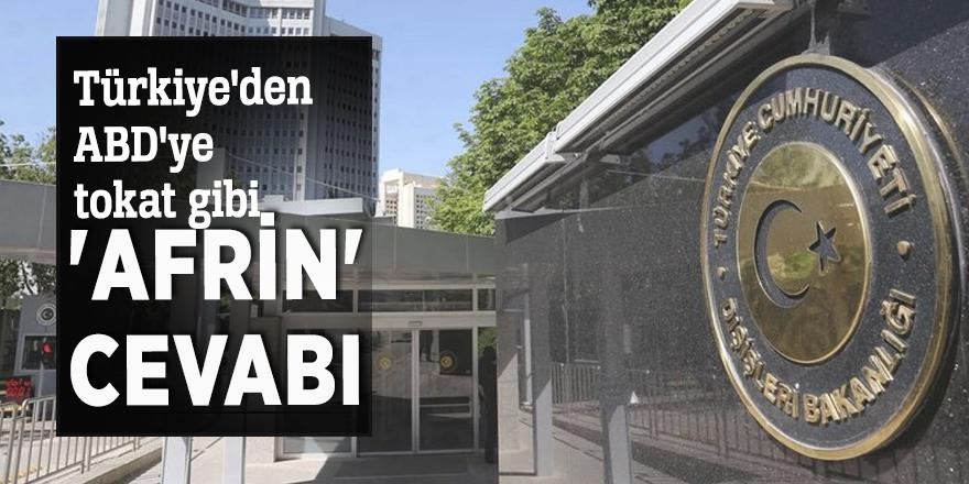 Türkiye'den ABD'ye tokat gibi 'Afrin' cevabı