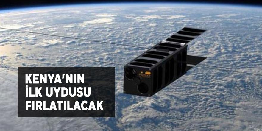 Kenya'nın ilk uydusu fırlatılacak!