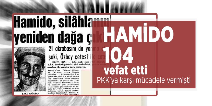 Hamido 104 vefat etti! PKK'ya karşı mücadele vermişti