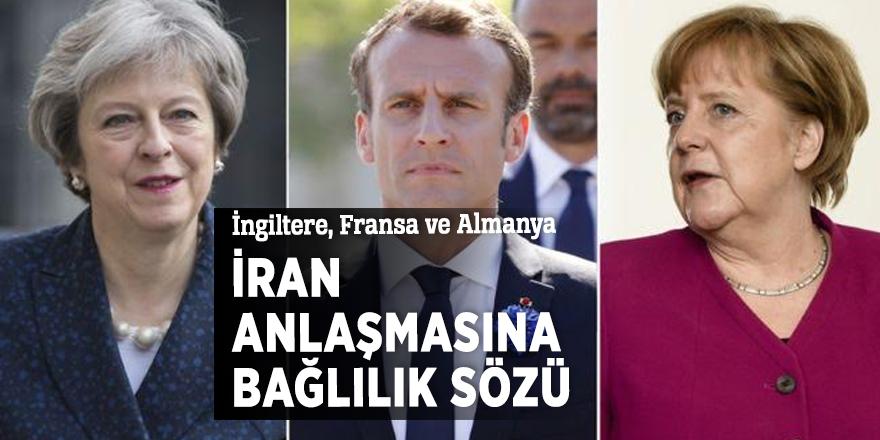 İngiltere, Fransa ve Almanya İran anlaşmasına bağlılık sözü