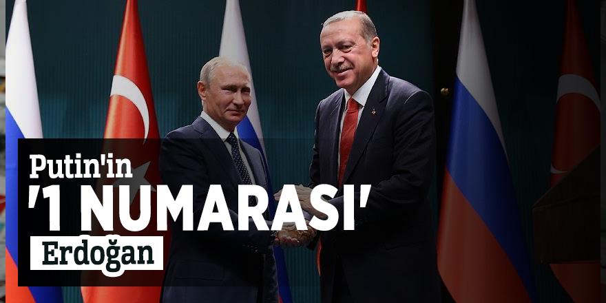 Putin'in '1 numarası' Erdoğan