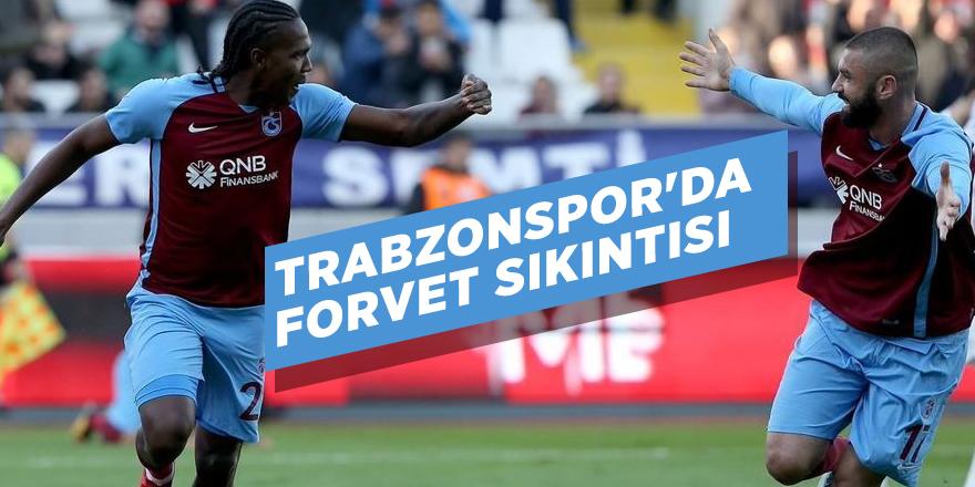 Trabzonspor'da forvet sıkıntısı
