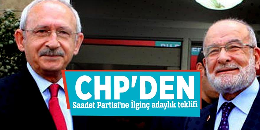 CHP'den Saadet Partisi'ne  İlginç adaylık teklifi