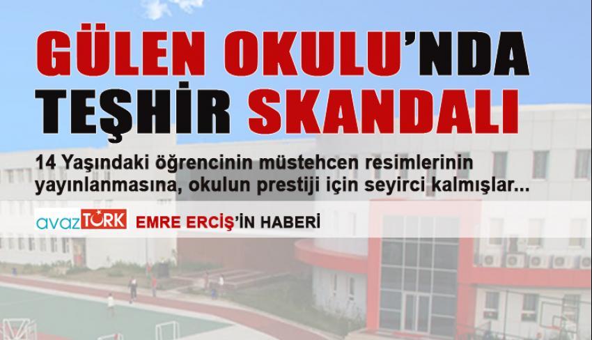 Gülen Okulu'nda TEŞHİR skandalı!