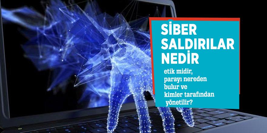 Siber saldırılar! Barutsuz savaş...