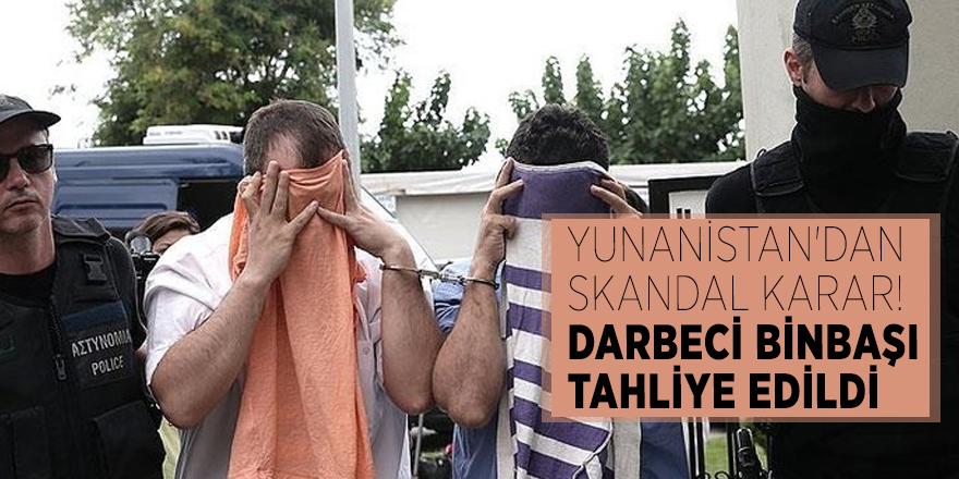 Yunanistan'dan skandal karar! Darbeci binbaşı tahliye edildi