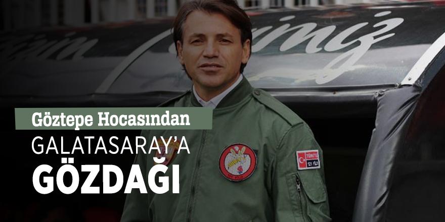 Göztepe Hocasından Galatasaray'a gözdağı