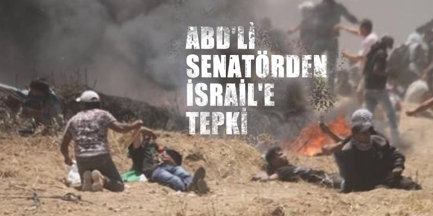 ABD'li senatörden İsrail'e tepki