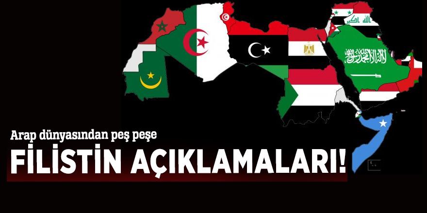 Arap dünyasından peş peşe Filistin açıklamaları!