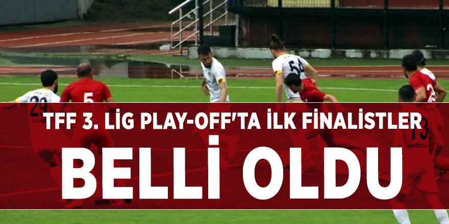 TFF 3. Lig play-off'ta ilk finalistler belli oldu