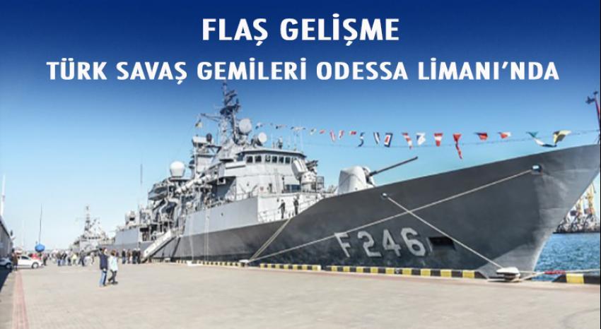 Türk savaş gemileri Salih Reis ve Bartın Odessa'da