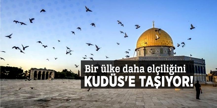 Bir ülke daha elçiliğini Kudüs'e taşıyor!